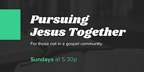 Pursuing Jesus Together tickets