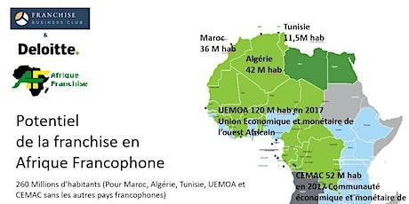 Créer sa franchise au Maghreb et en  Afrique. Webinar Gratuit le 21 janvier billets