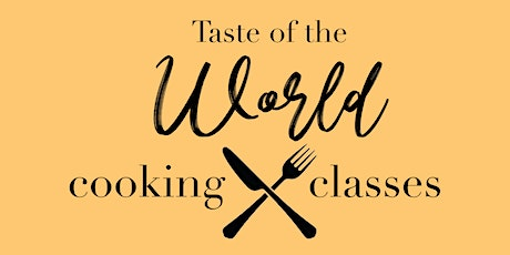 Taste of the World Cooking Class: Thailand tickets