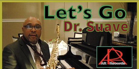 Dr. Suave in Concert for the Spring tickets
