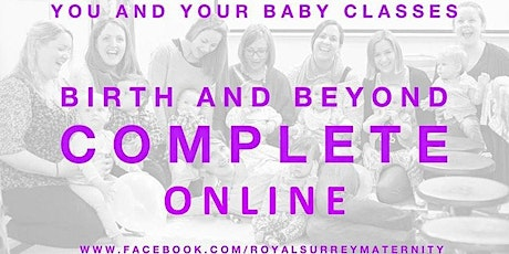 Birth and Beyond Complete Guildford and South Woking ONLINE (due Jun/July) tickets