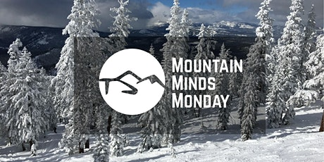 Mountain Minds Monday: TBD Topic - $5 Donation tickets