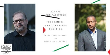 P&P Live! Marc Lamont Hill and Mitchell Plitnick | EXCEPT FOR PALESTINE tickets