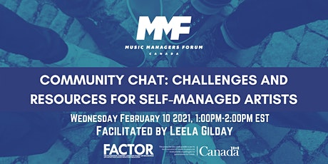 MMF CANADA Community Chat: Challenges + Resources for Self-Managed Artists tickets