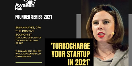 AwakenHub 'Turbocharge your startup in 2021' with Susan Hayes tickets