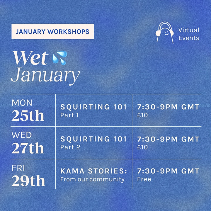 Wet January with Kama: Squirting 101 image