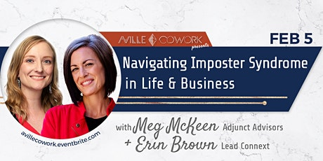 Navigating Imposter Syndrome in Life and Business tickets