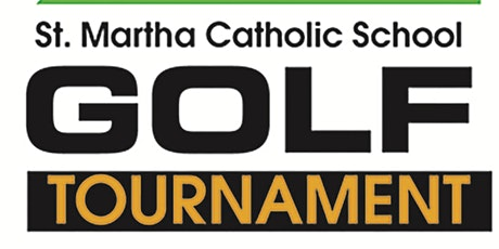 St. Martha Catholic School Golf Tournament 2021 tickets