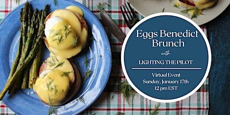 Eggs Benedict Brunch with Lighting the Pilot tickets