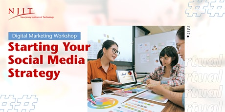 Starting Your Social Media Strategy | Digital Marketing Workshop tickets