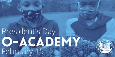 O-Academy: President's Day 2021 tickets