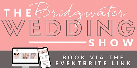 The Bridgwater Wedding Fair tickets
