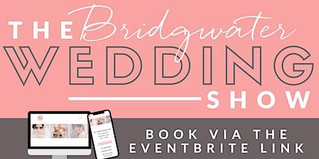 The Bridgwater Wedding Fair tickets