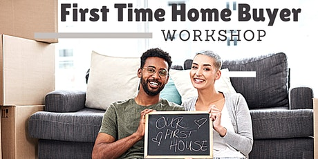 First Time Home Buyer Workshop-Virtual Edition tickets