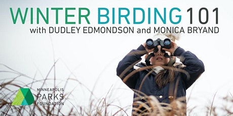Next Generation of Parks - Birding 101 w/ Dudley Edmondson & Monica Bryand tickets