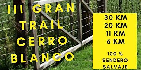 III GRAN TRAIL CERRO BLANCO® entradas