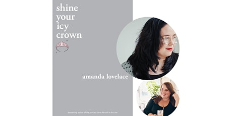 shine your icy crown, with poet amanda lovelace tickets