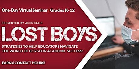 Lost Boys Virtual Seminar: Mar 1, 2021 tickets