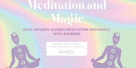 Meditation and Magic Friday tickets