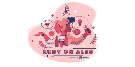 Ruby on Ales: A Flywheel + WP Engine Virtual Event tickets