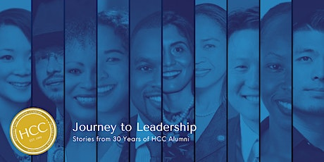 HCC 30th Anniversary: Journey to Leadership Series with HCC Alumni tickets