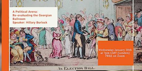 A Political Arena:  Re-evaluating the Georgian Ballroom tickets