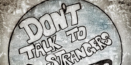 Don't Talk to Strangers at 115 Bourbon Street- Friday, Jan 29 tickets