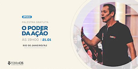 [RIO DE JANEIRO/RJ] O Poder da Ação ingressos