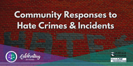 Community Responses to Hate Crimes & Incidents in Alberta tickets