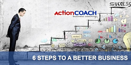 6 Steps to Move Your Business to the Next Level tickets