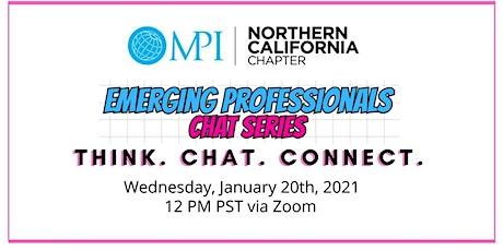MPINCC - Emerging Professionals Chat Series tickets