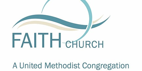 Faith United Methodist Church Traditional Worship-9 a.m. tickets