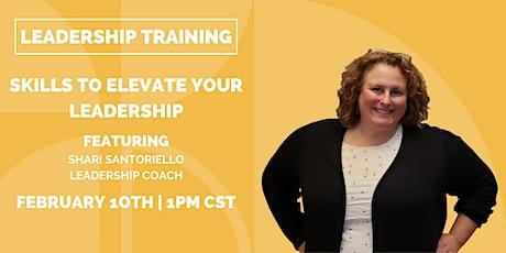 Leadership Training: Skills to Elevate Your Leadership tickets