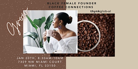 Black Female Founder Coffee Connections tickets