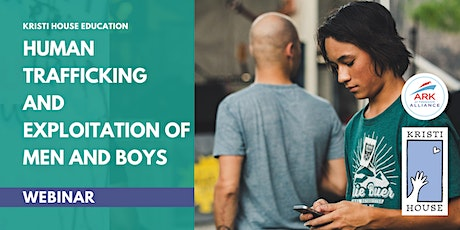 Webinar: Human Trafficking and Exploitation of Men and Boys tickets