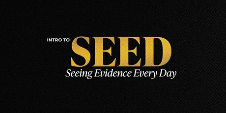 Intro to Seeding Evidence Every Day tickets