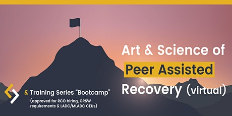 Art & Science of Peer Assisted Recovery tickets