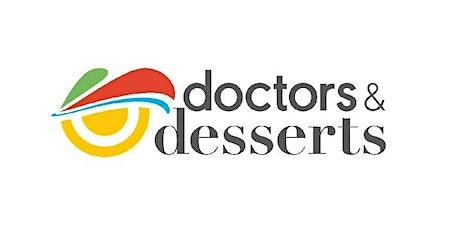 Doctors & Desserts Speaker Series tickets