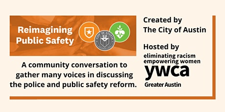 Reimagining Public Safety: A Community Conversation - YWCA Greater Austin tickets
