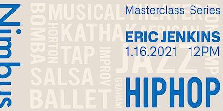 School of Nimbus Masterclass Series: Hip Hop with Eric Jenkins tickets