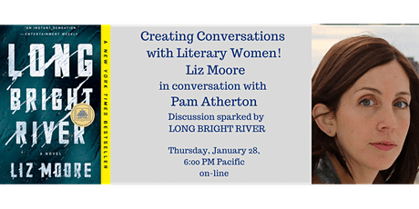 Creating Conversations with Literary Women Welcomes Liz Moore tickets