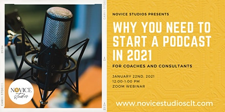 Why You Should Start & Grow a Podcast in 2021 tickets