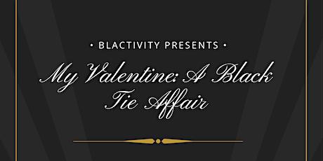 My Valentine: A Black Tie Affair tickets