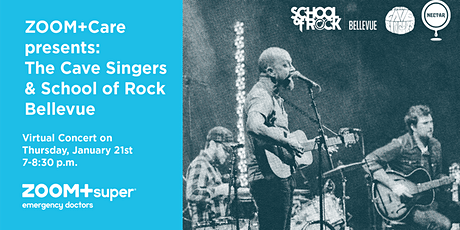 ZOOM+Care  presents THE CAVE SINGERS with SCHOOL OF ROCK (Live Stream) tickets