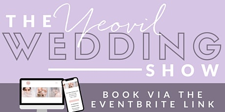 The Yeovil Wedding Fair tickets