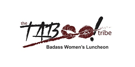 TABOO! Not Your Typical Women's Luncheon (In-person & Virtual) tickets