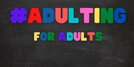 Adulting for Adults: Building a Budget to Avoid Autopilot tickets