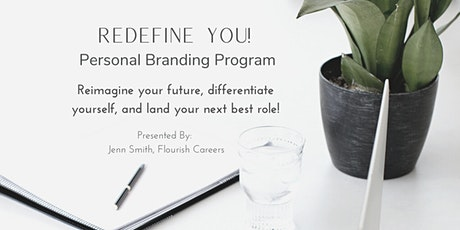 Redefine YOU — Personal Branding Program tickets
