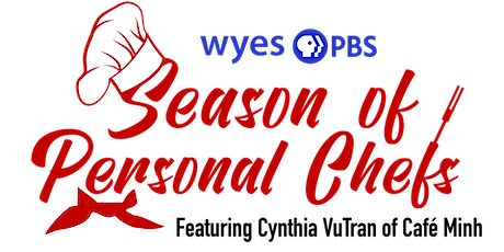 WYES Season of Personal Chefs Featuring Cynthia VuTran tickets