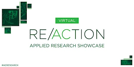 RE/ACTION: Applied Research Showcase - April 2021 tickets